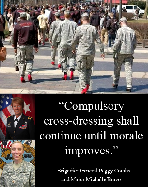 Temple University ROTC cadets forced to march in red high heels. Brigadier Peggy Combs and Major Michelle Bravo: 'Compulsory cross-dressing shall continue until morale improves.'