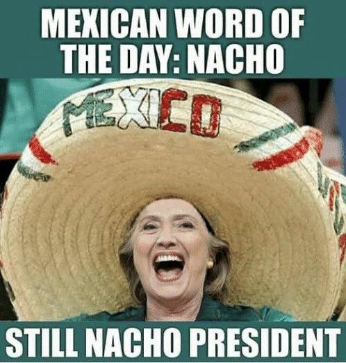 Hillary Clinton wearing sombrero: Still nacho president