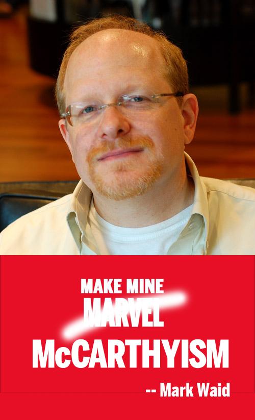 Mark Waid of Marvel Comics: Make mine McCarthyism